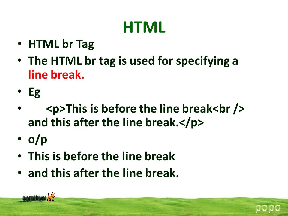 HTML HTML br Tag The HTML br tag is used for specifying a line break.