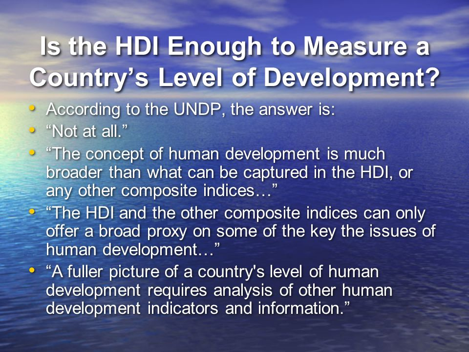 Is the HDI Enough to Measure a Country's Level of Development