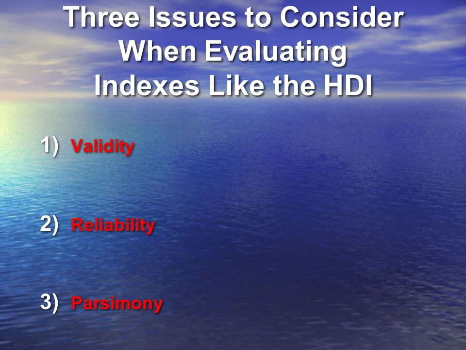 Three Issues to Consider When Evaluating Indexes Like the HDI