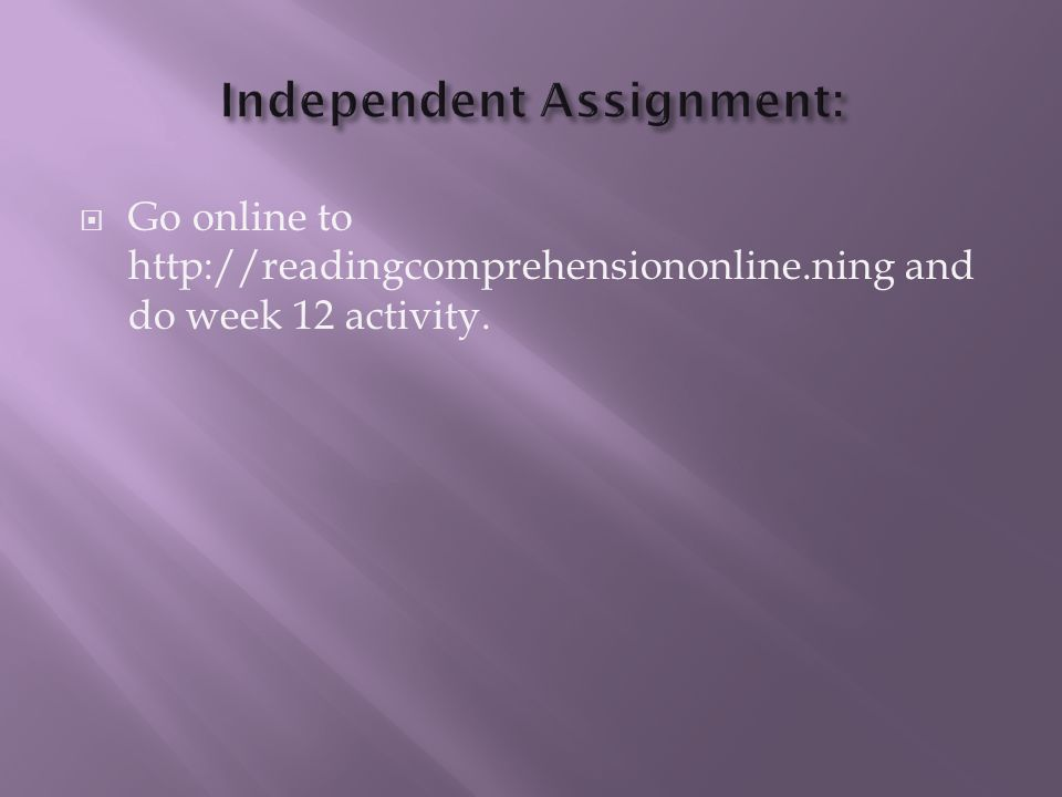 Independent Assignment: