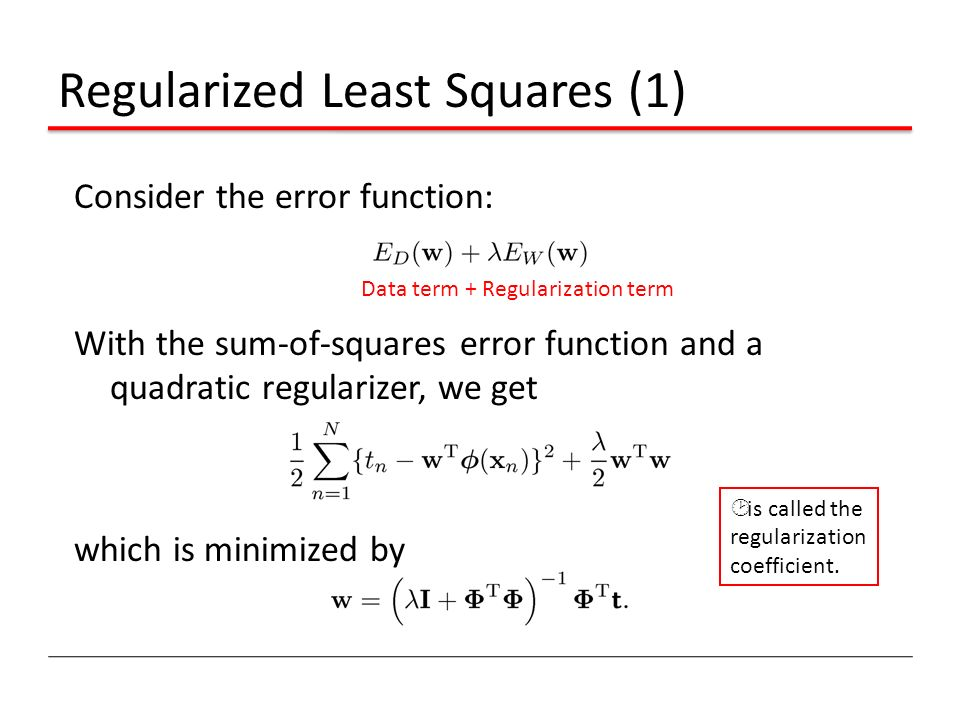 Regularized Least Squares (1)