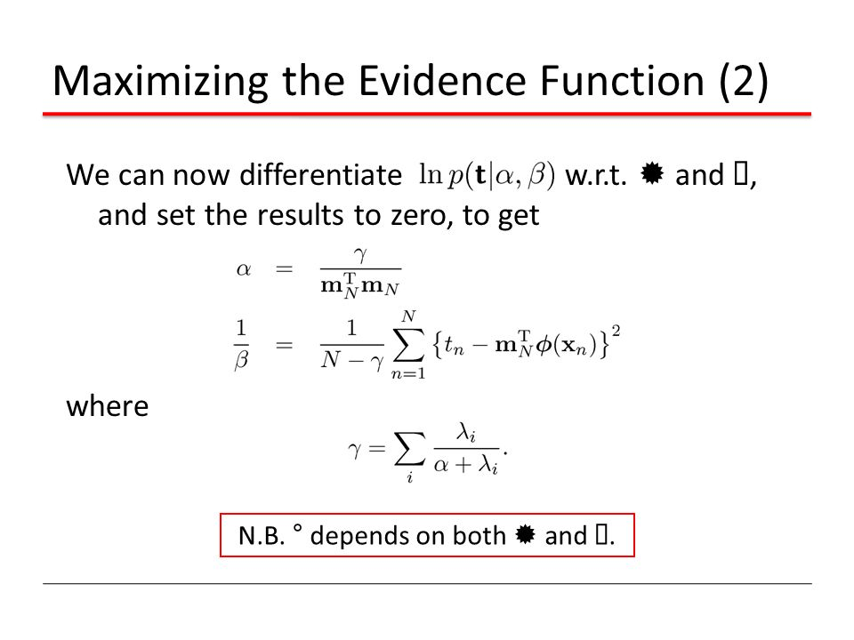Maximizing the Evidence Function (2)