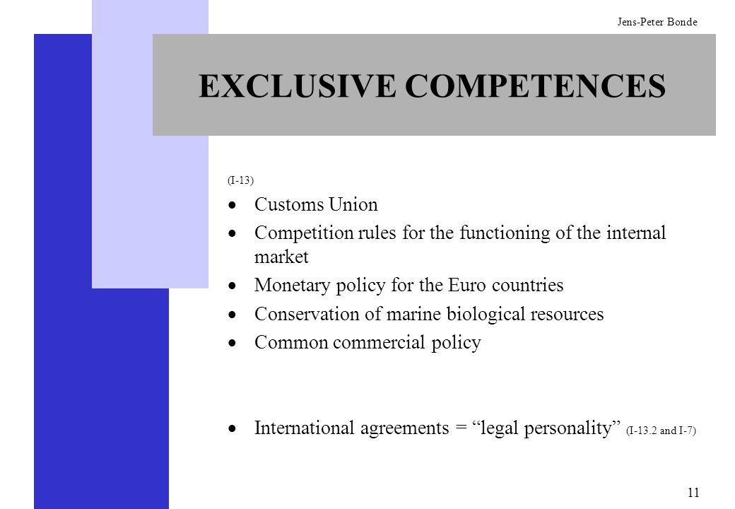 EXCLUSIVE COMPETENCES