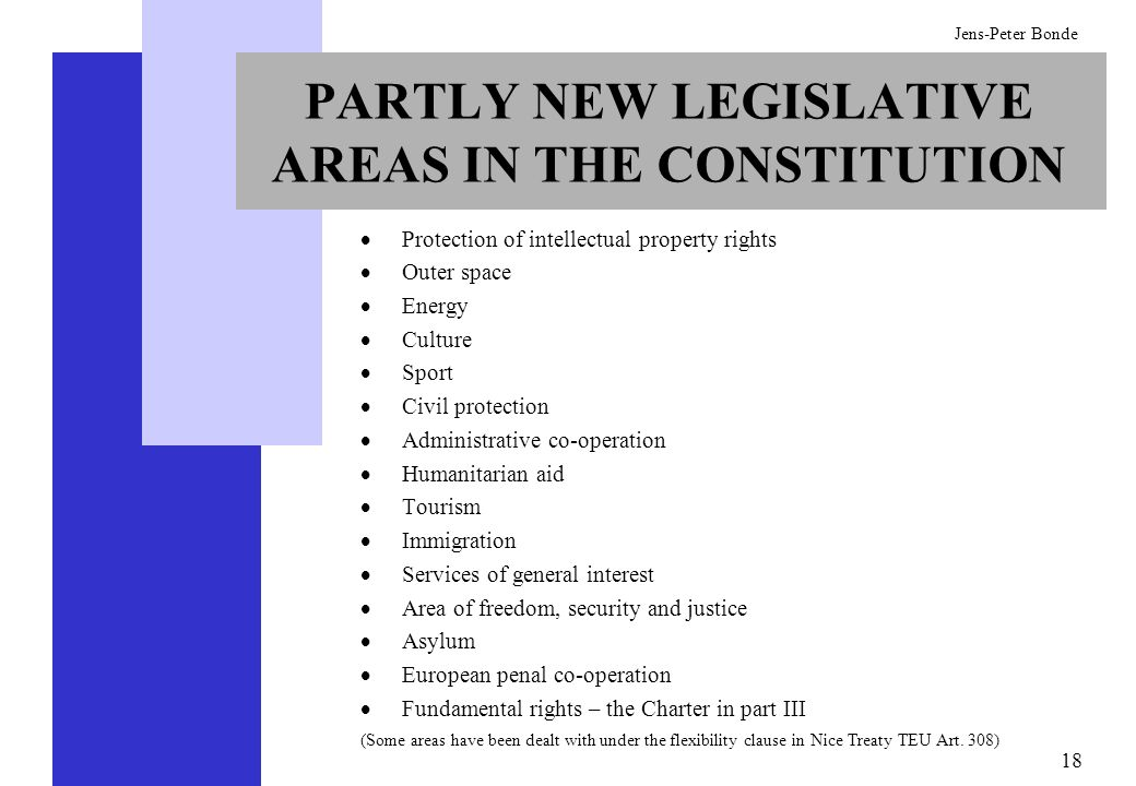 PARTLY NEW LEGISLATIVE AREAS IN THE CONSTITUTION