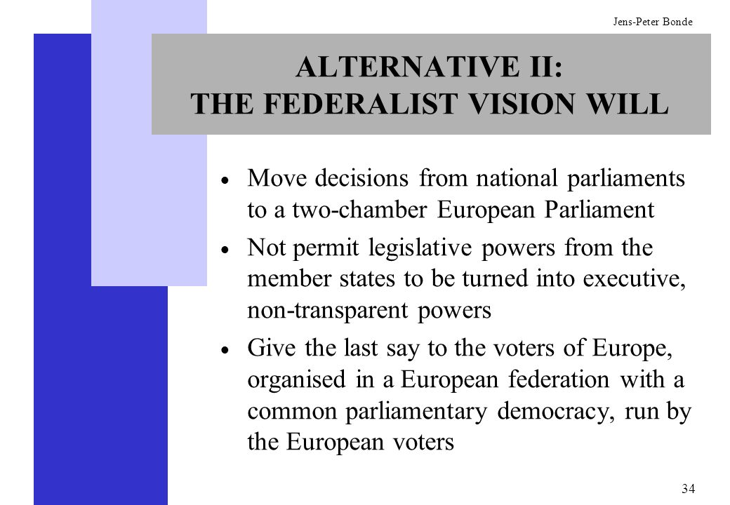 ALTERNATIVE II: THE FEDERALIST VISION WILL