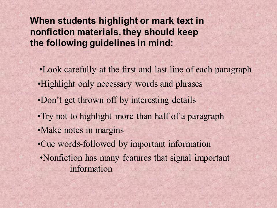 When students highlight or mark text in nonfiction materials, they should keep the following guidelines in mind: