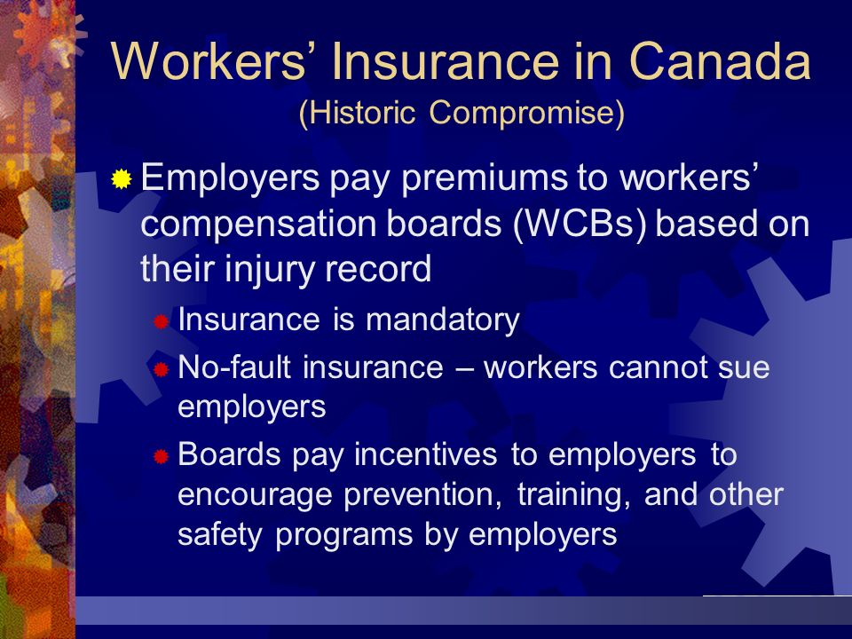 Workers' Insurance in Canada (Historic Compromise)