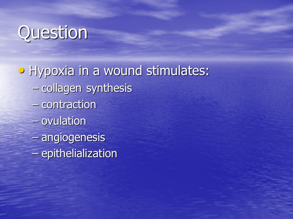 Question Hypoxia in a wound stimulates: collagen synthesis contraction