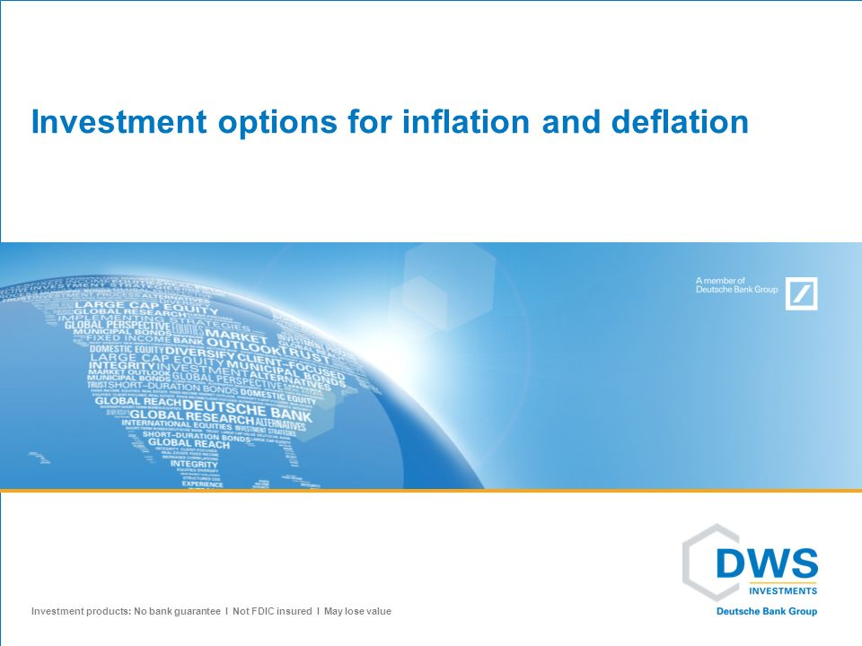 Investment options for inflation and deflation