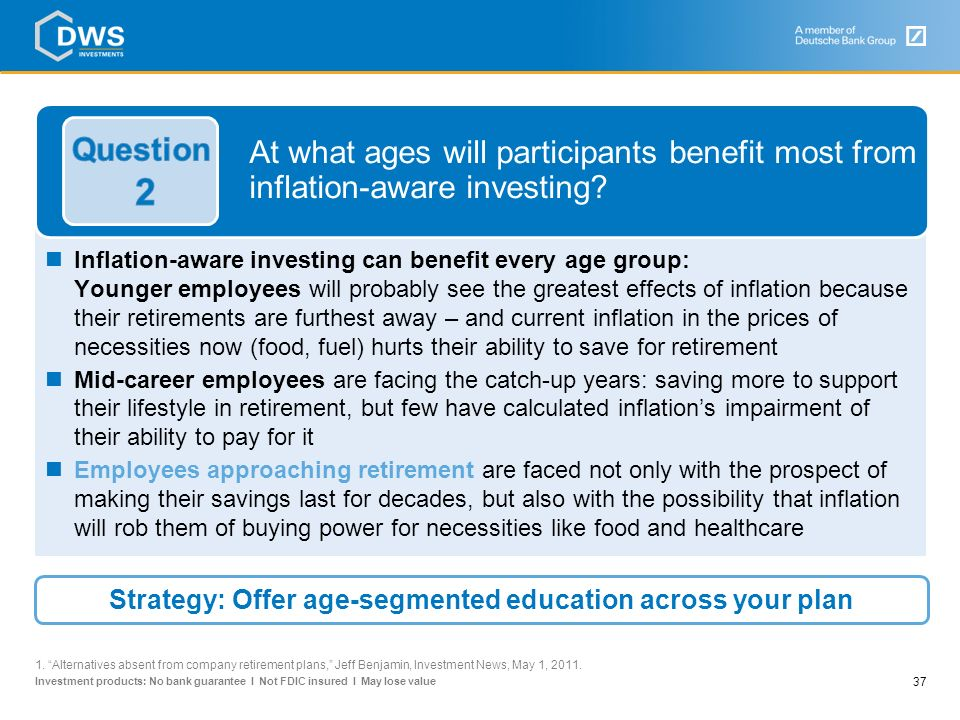 Strategy: Offer age-segmented education across your plan