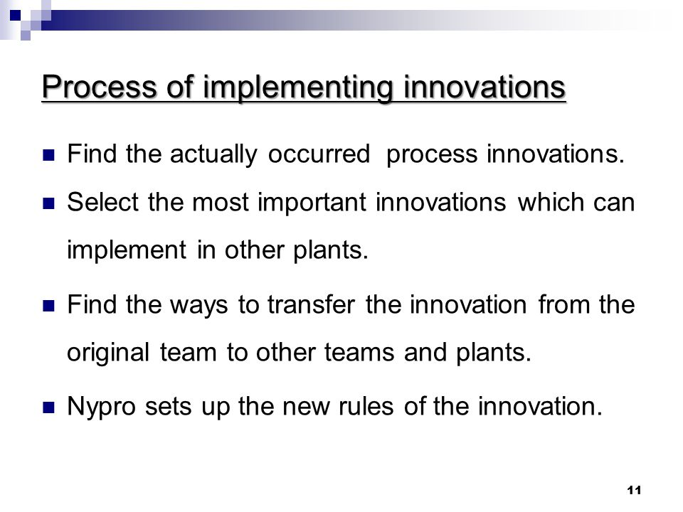 Process of implementing innovations