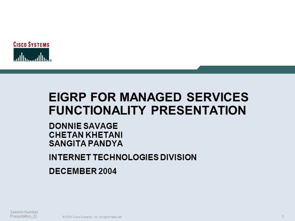 EIGRP FOR MANAGED SERVICES FUNCTIONALITY PRESENTATION