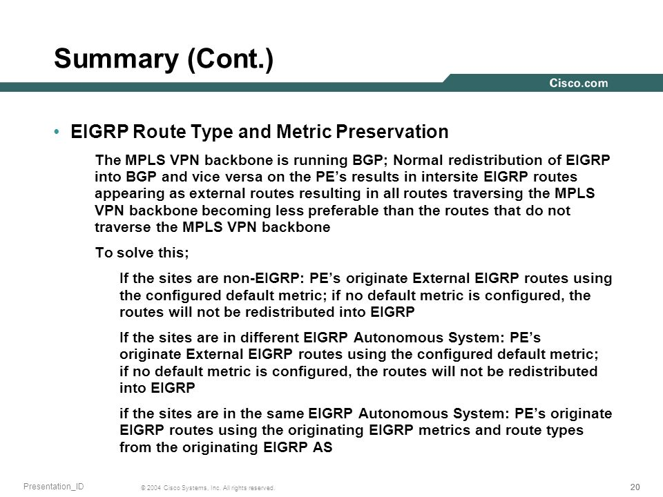 Summary (Cont.) EIGRP Route Type and Metric Preservation