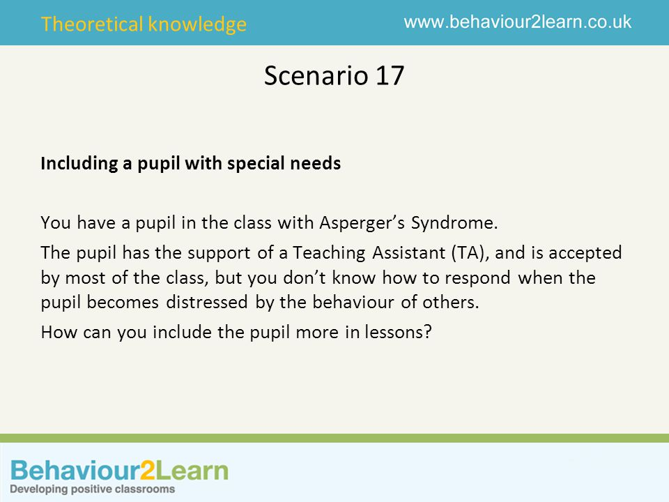 Scenario 17 Including a pupil with special needs