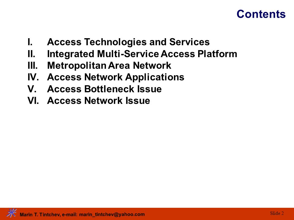 Contents Access Technologies and Services