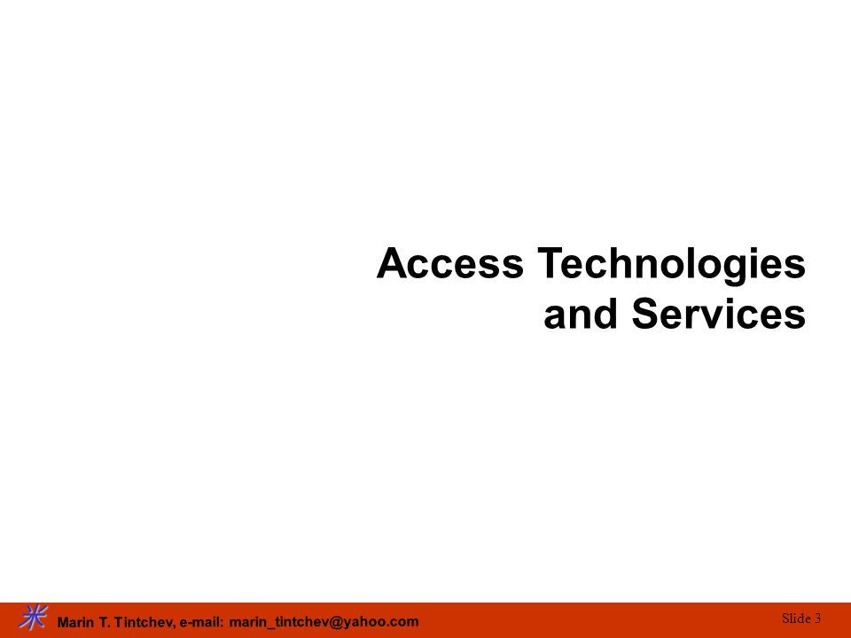 Access Technologies and Services