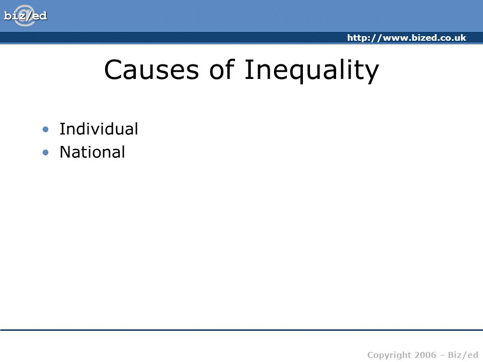 Causes of Inequality Individual National