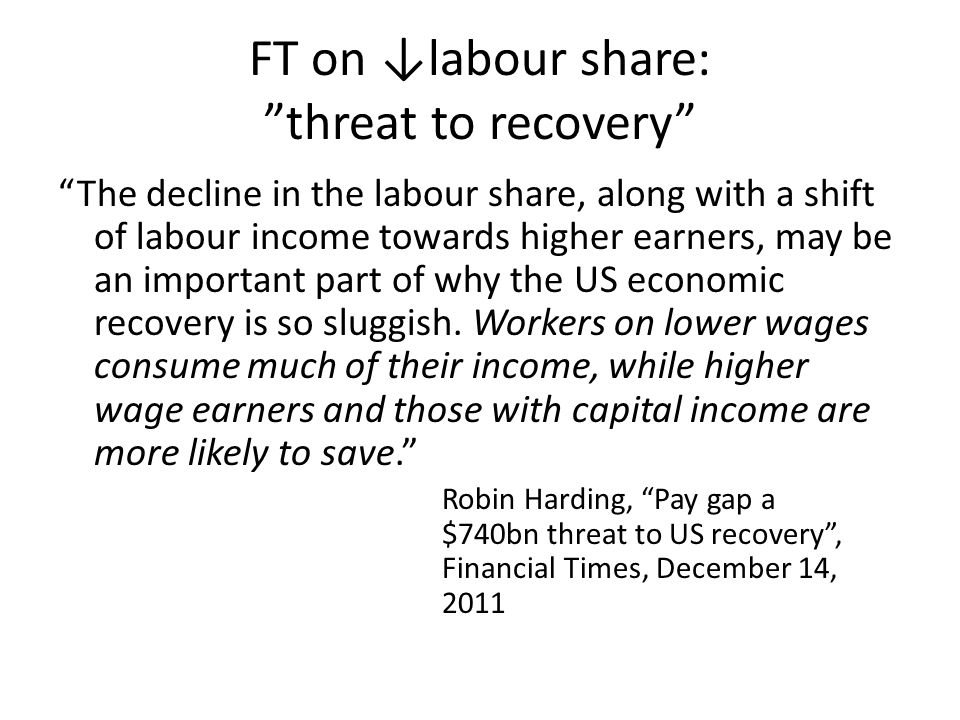FT on ↓labour share: threat to recovery