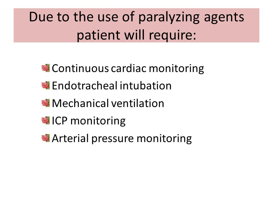 Due to the use of paralyzing agents patient will require: