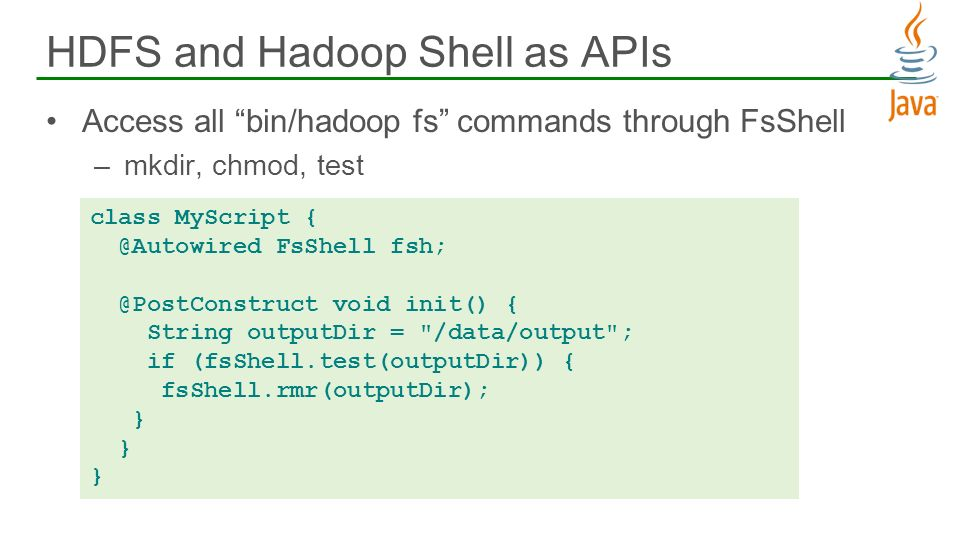 HDFS and Hadoop Shell as APIs