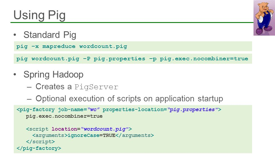 Using Pig Standard Pig Spring Hadoop Creates a PigServer