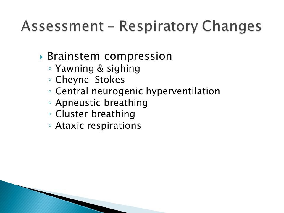 Assessment – Respiratory Changes
