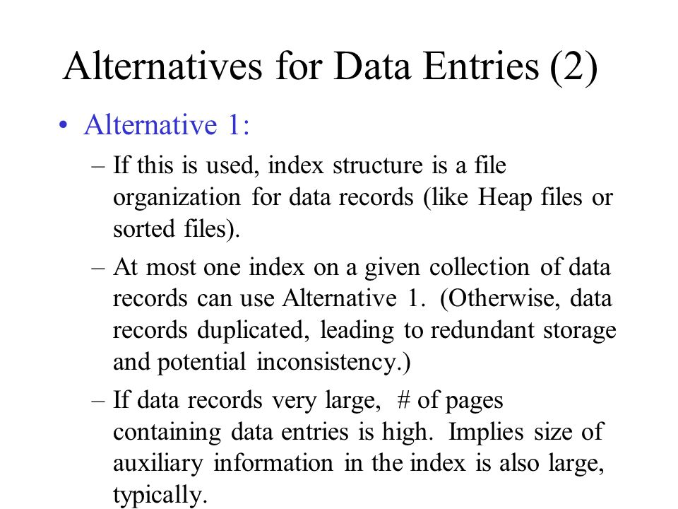 Alternatives for Data Entries (2)