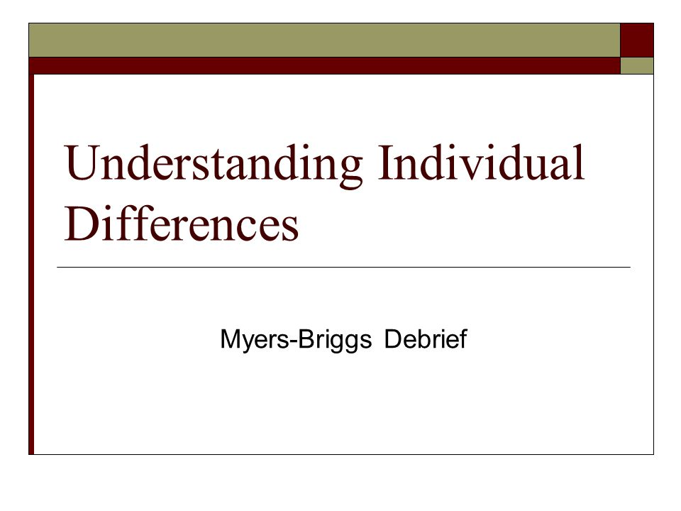 Understanding Individual Differences