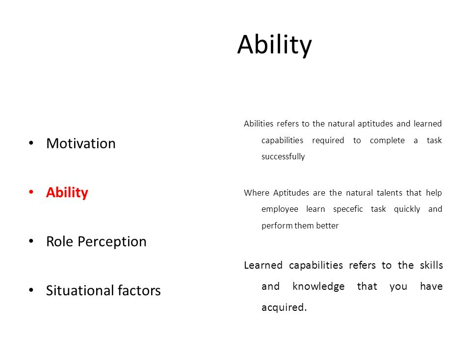 Ability Motivation Ability Role Perception Situational factors