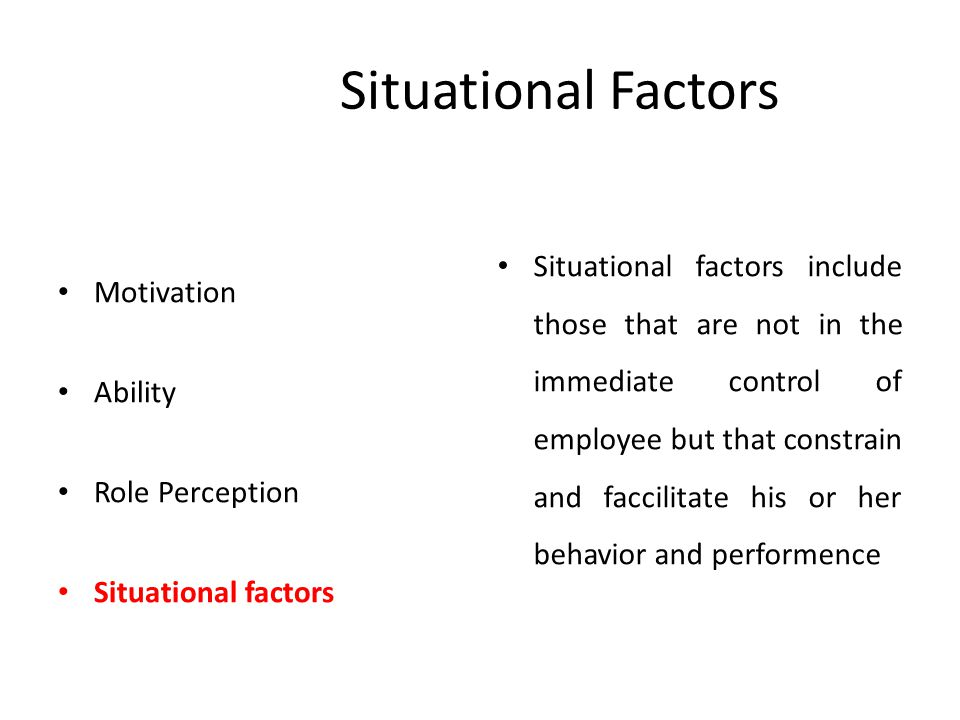 Situational Factors Motivation Ability Role Perception