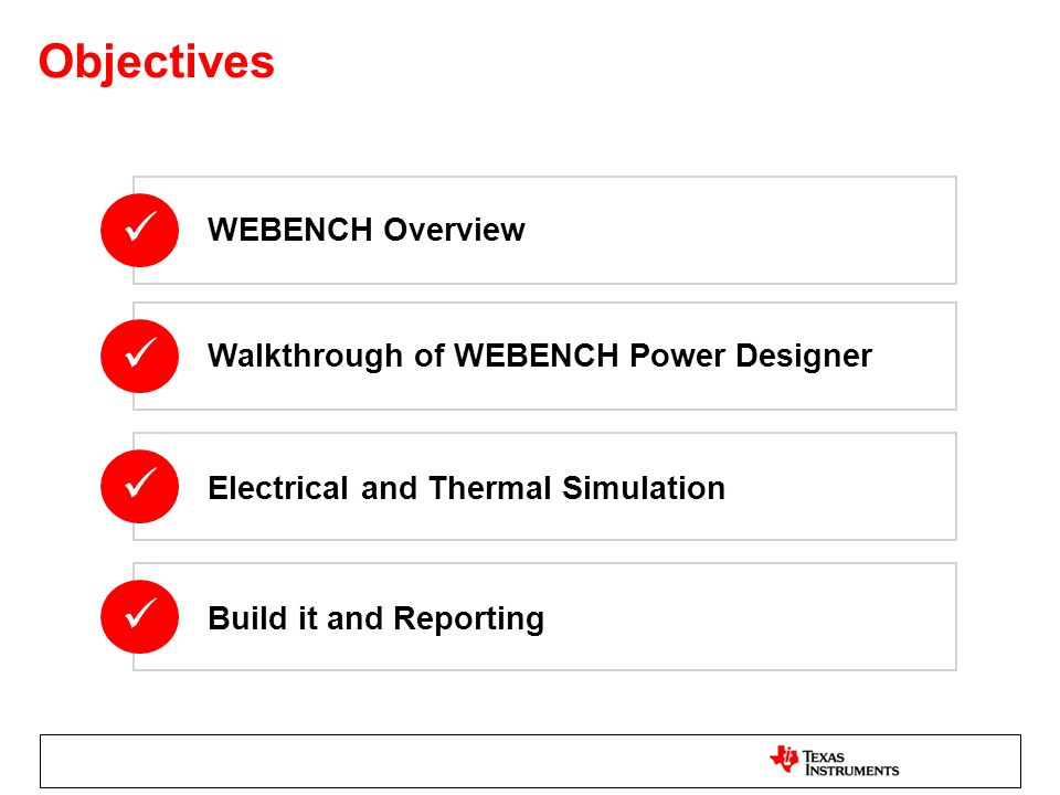 Objectives     WEBENCH Overview