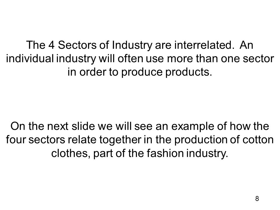 The 4 Sectors of Industry are interrelated