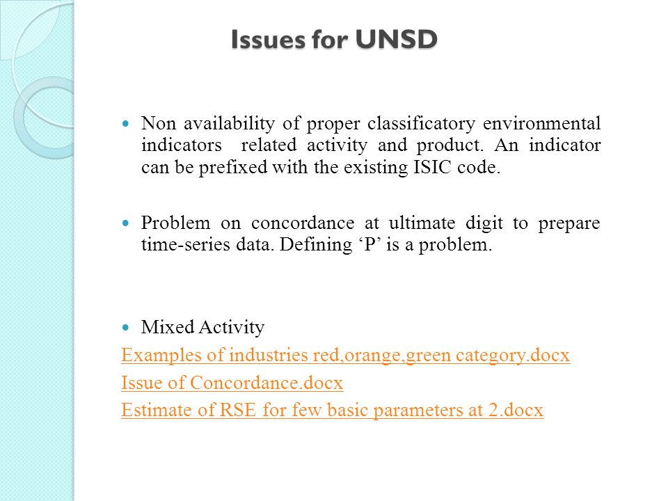Issues for UNSD