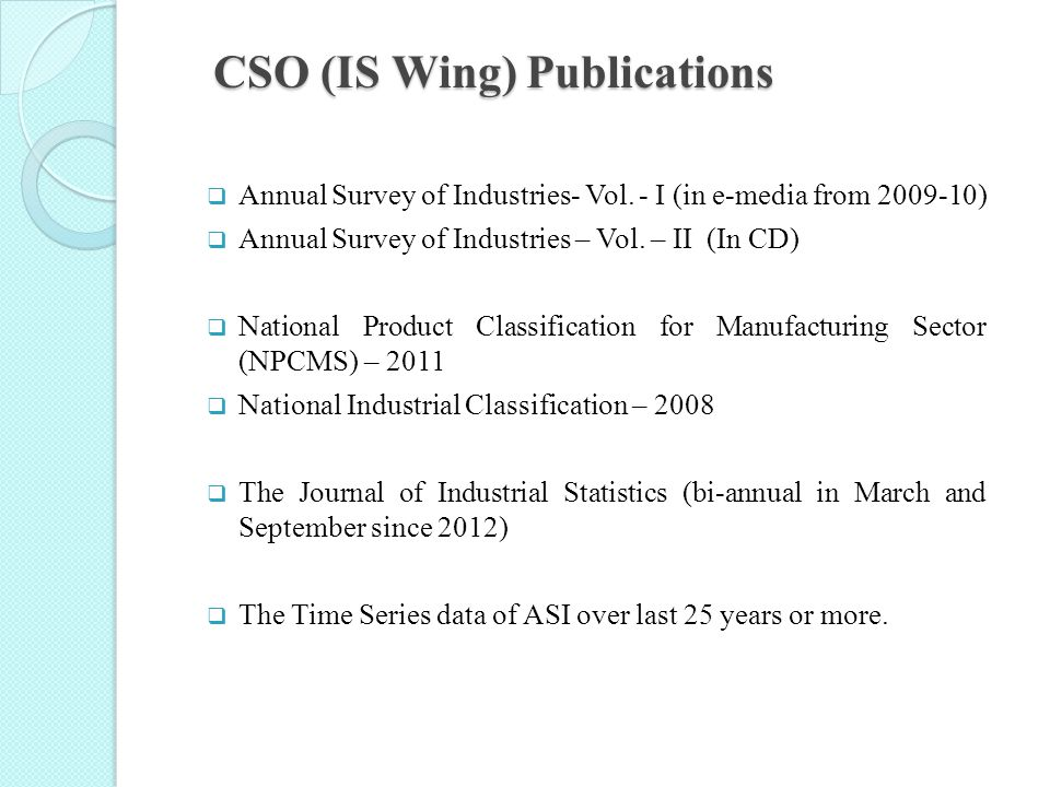 CSO (IS Wing) Publications