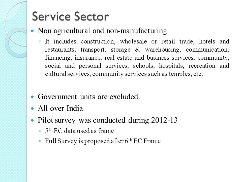 Service Sector Non agricultural and non-manufacturing