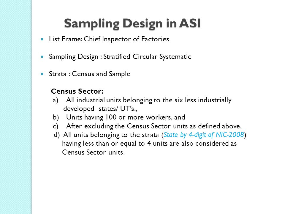 Sampling Design in ASI List Frame: Chief Inspector of Factories