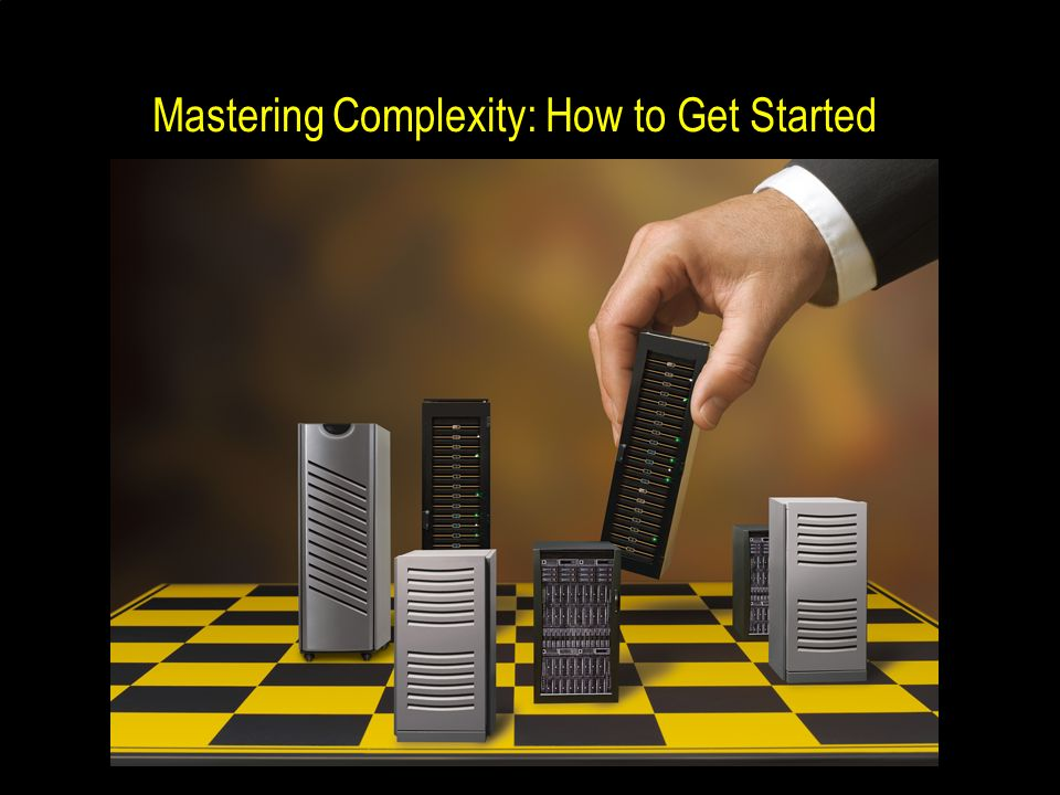 Mastering Complexity: How to Get Started