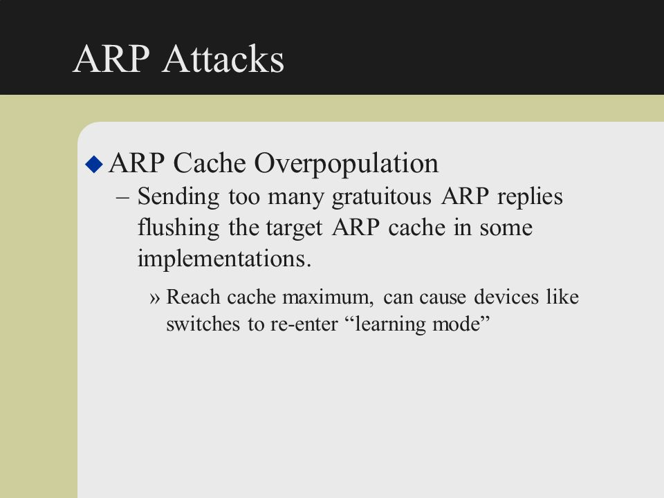 ARP Attacks ARP Cache Overpopulation