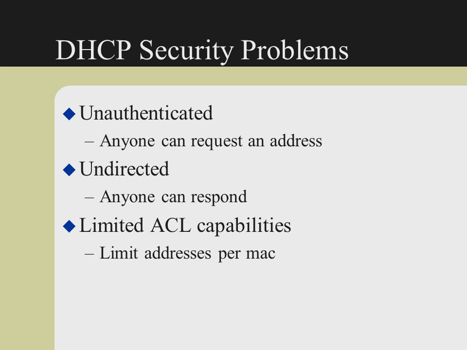 DHCP Security Problems