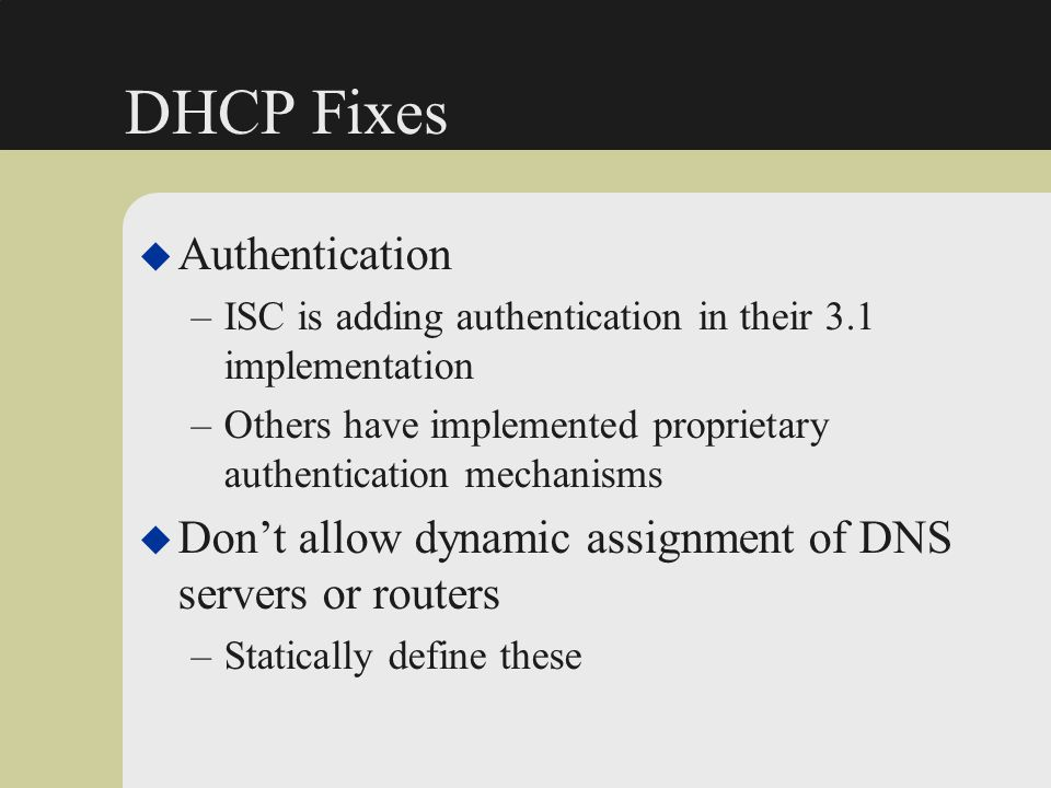 DHCP Fixes Authentication