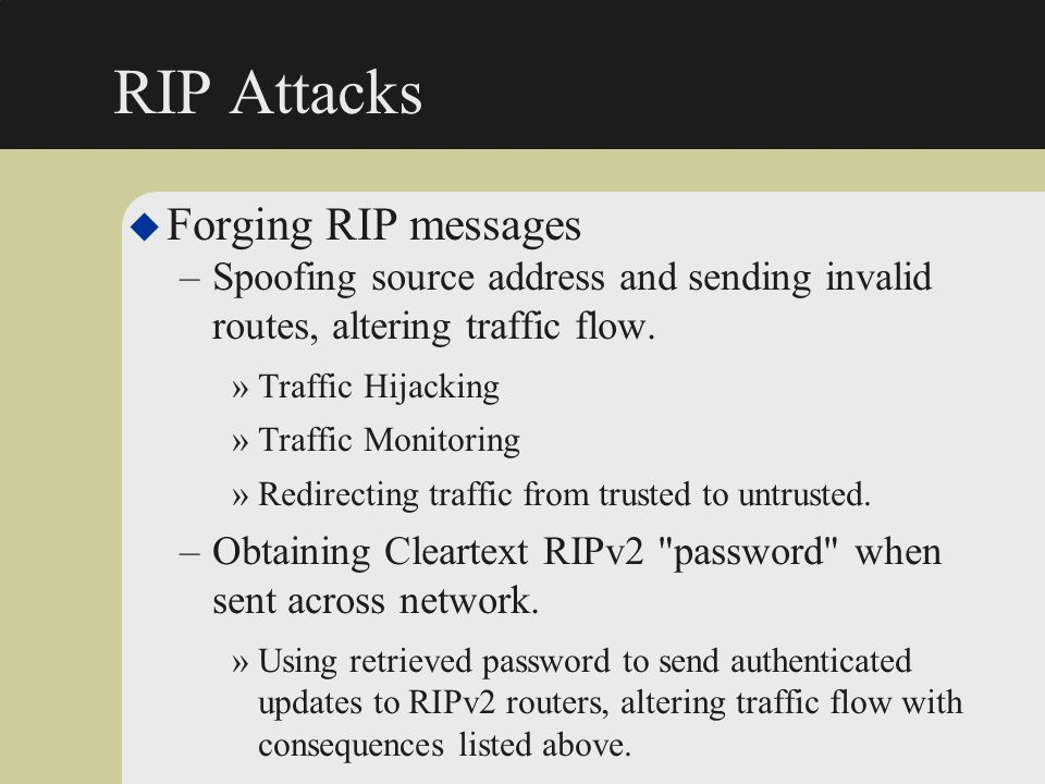 RIP Attacks Forging RIP messages