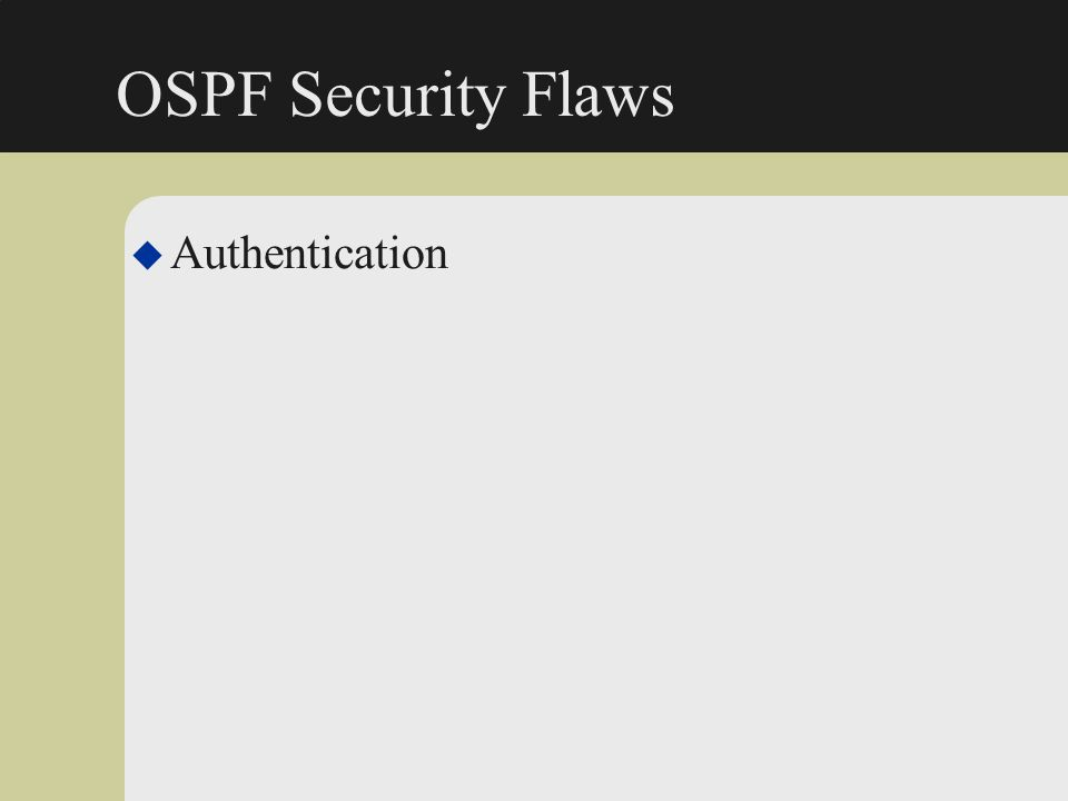 OSPF Security Flaws Authentication
