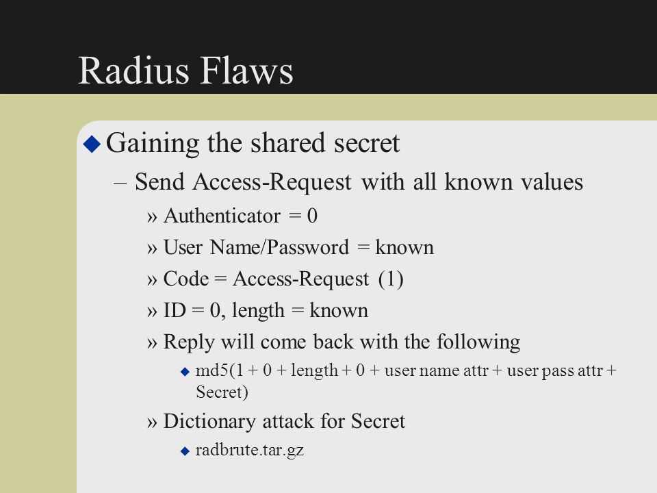 Radius Flaws Gaining the shared secret