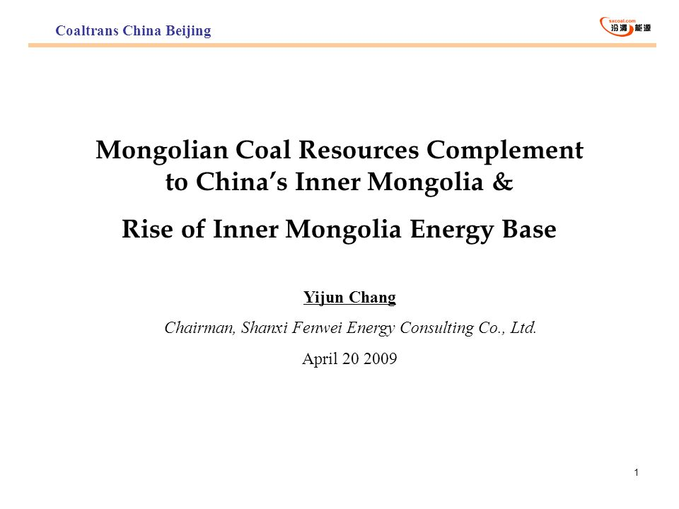 Mongolian Coal Resources Complement to China's Inner Mongolia &