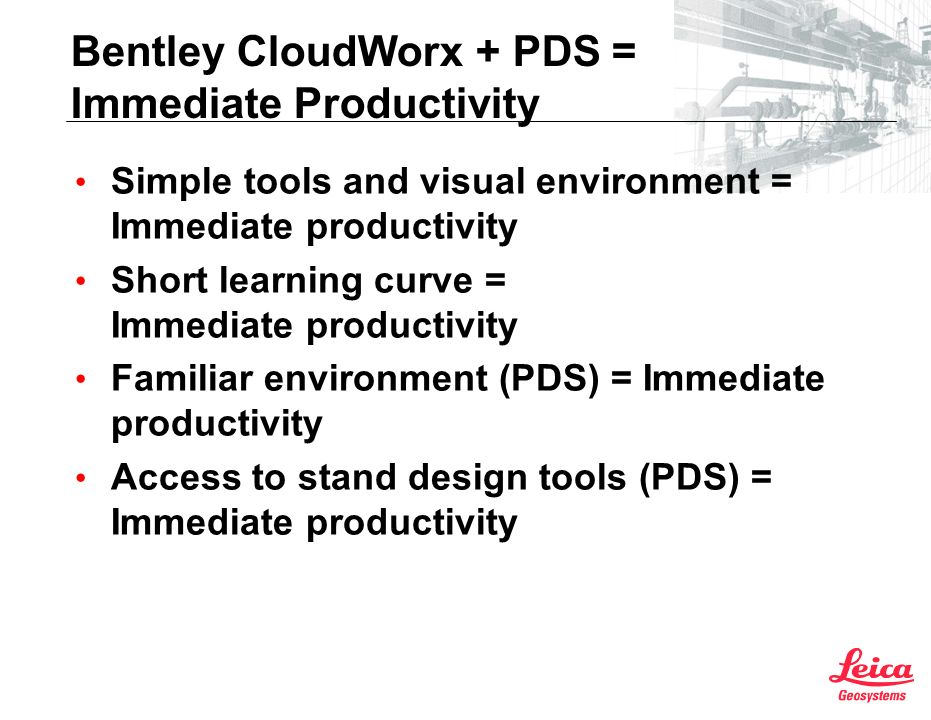 Bentley CloudWorx + PDS = Immediate Productivity