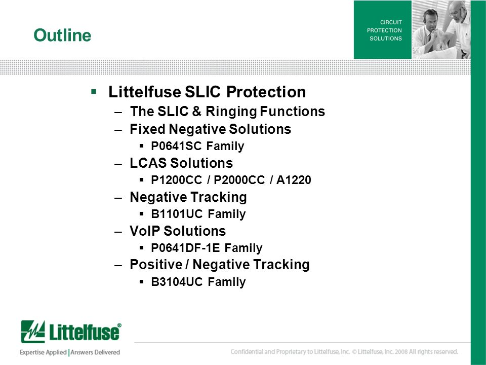 Outline Littelfuse SLIC Protection The SLIC & Ringing Functions