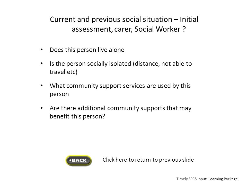 Current and previous social situation – Initial assessment, carer, Social Worker