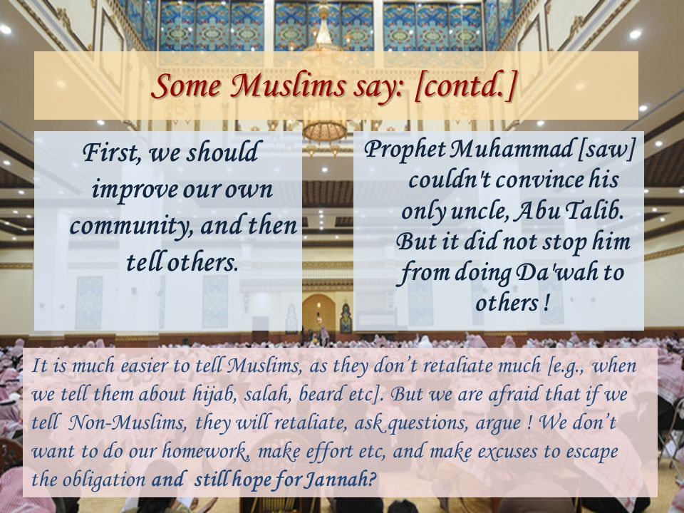 Some Muslims say: [contd.]