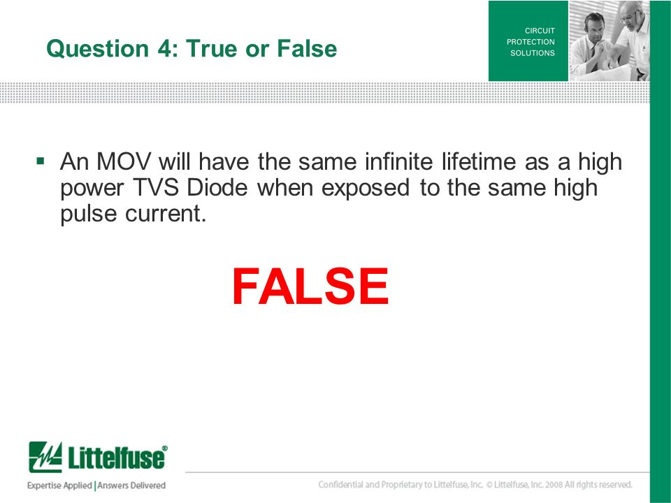 Question 4: True or False