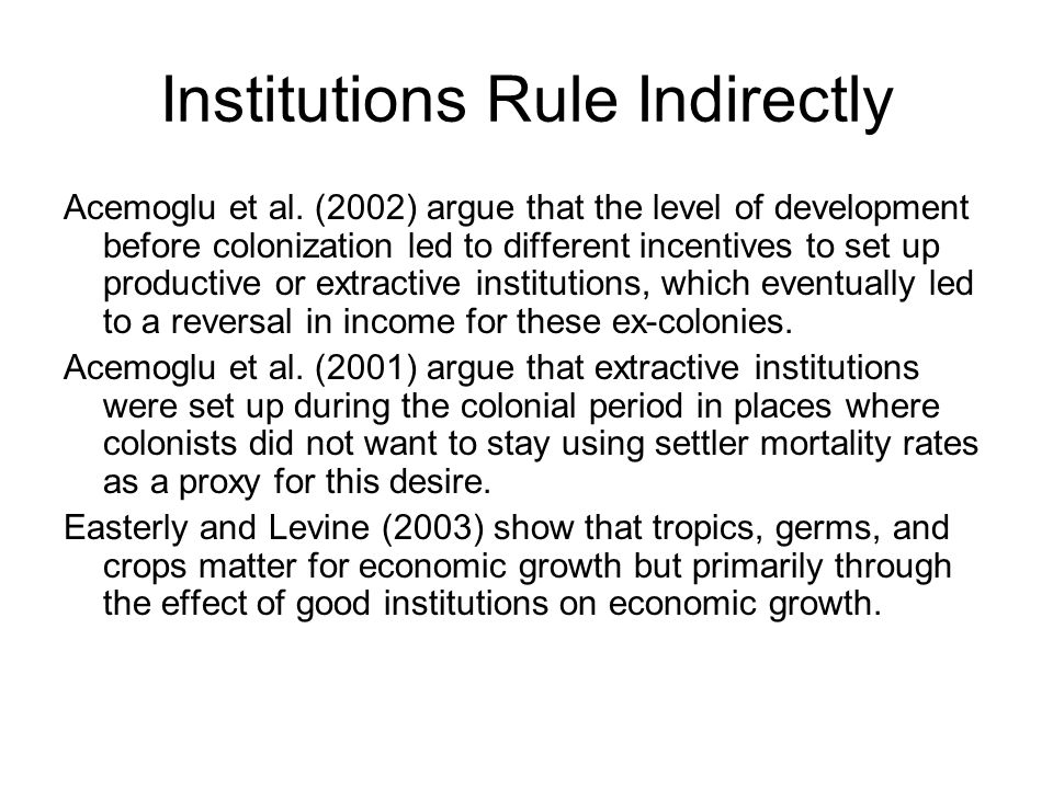 Institutions Rule Indirectly
